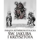 Parafia Rzymsko-Katolicka pw. Św. Jakuba i Krzysztofa
